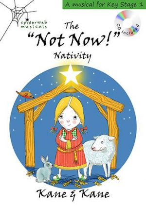 "Key stage 1 nativity ""Not Now"""